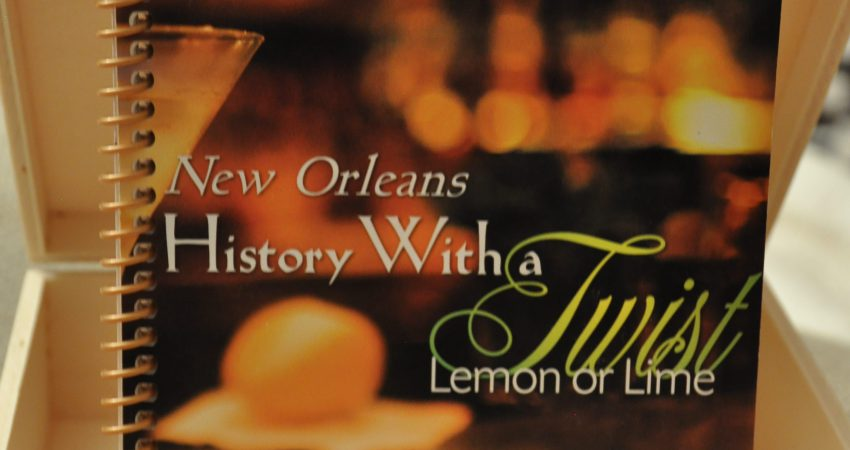 New Orleans History With A Twist – Lemon or Lime by Joe Gendusa