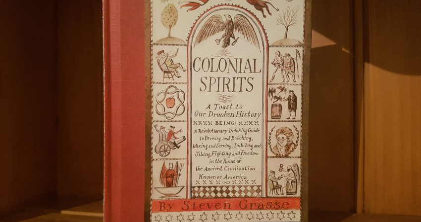 Colonial Spirits by Steven Grasse